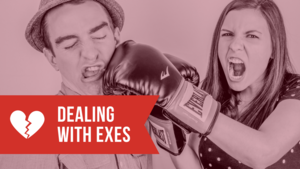 Dealing with exes   youtube thumbnail
