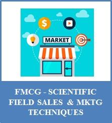 FMCG Scientific Field Sales & Marketing Techniques