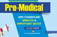 Pre-Medical: MCC NEET-UG, AIIMS, State Counseling 2019 Updates & Important dates