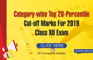 JoSAA released Category wise Top-20 Percentile Cutoff of Class 12 Boards (for IIT Admission 2019)