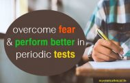 How JEE/NEET aspirants can overcome fear and perform better in periodic tests?