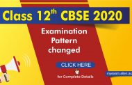 Class 12 CBSE 2020 Examination Pattern changed: Check complete details
