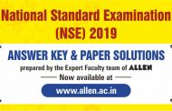 NSEP, NSEC and NSEB 2019 Answer keys & Paper Solutions by ALLEN Career Institute