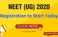 NEET (UG) 2020 Registration process begins : Check Details Here