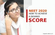 NEET 2020 Preparation Tips – Know How to get Good Marks in Biology, Chemistry & Physics | Expert Guidance