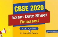 CBSE 2020 Class 10th & 12th Exam Date Sheet Released: Check complete information here