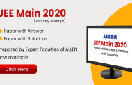 JEE Main 2020 (January Attempt) Paper with Answer and Paper with Solutions by ALLEN Experts is now available