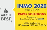 Indian National Mathematical Olympiad (INMO)-2020 Paper Solutions will be available on 19th January
