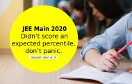 JEE Main 2020 – didn't score an expected percentile, don't panic. Here are some great options for you