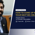 How to come up with Start-Up Idea and Validate it – startupbyte