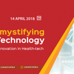"""""""Demystifying Healthcare Technology – Technical Innovation in Health-Tech"""""""