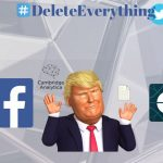 Trumps role in #DeleteFacebook #DeleteUber and what next!?