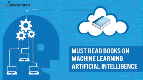 Must Read Books On Machine Learning Artificial Intelligence