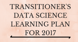 Infographic – Learning Plan 2017 for Transitioners in data science