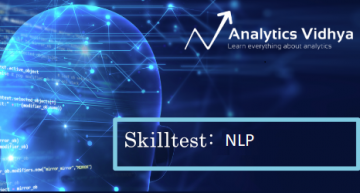 30 Questions to test a data scientist on Natural Language Processing [Solution: Skilltest – NLP]