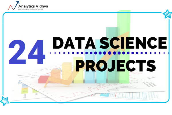 24 Ultimate Data Science Projects To Boost Your Knowledge