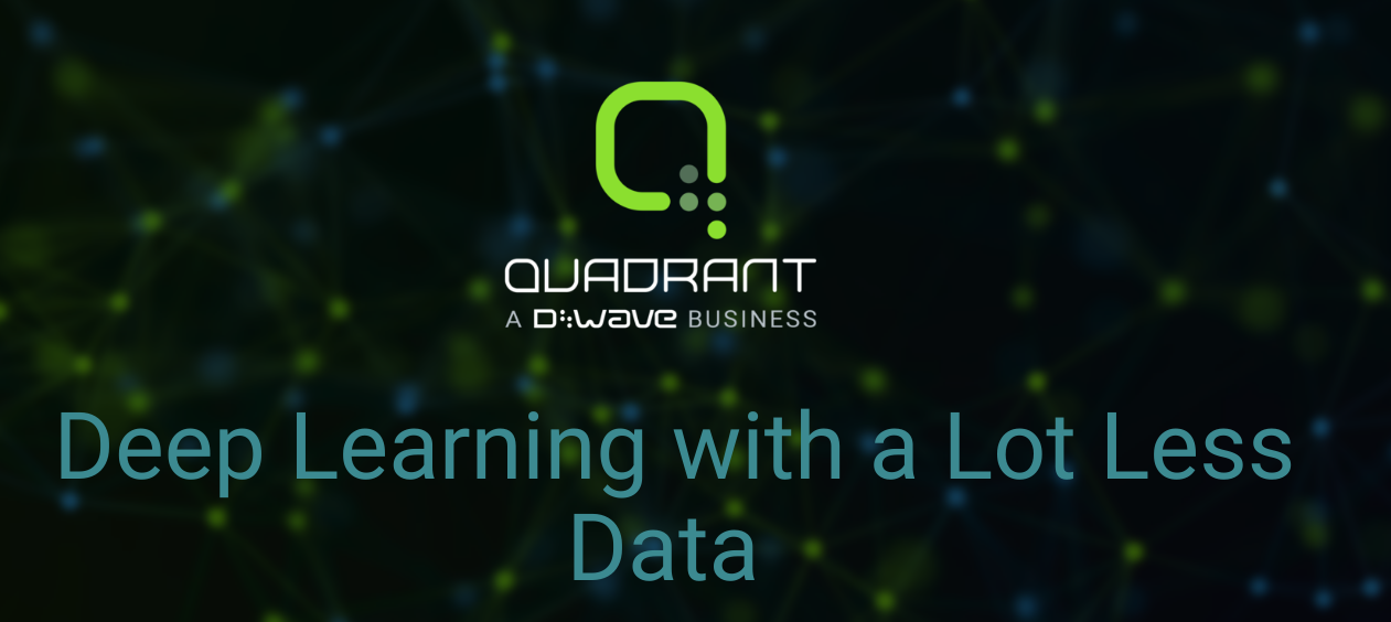 D-Wave Launches Quadrant - Build High Accuracy Machine Learning