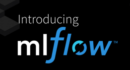 MLflow – An Open Source Machine Learning Platform that works with any Library, Algorithm and Tool!