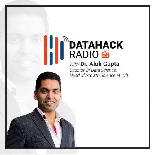 DataHack Radio Episode #9: Data Science at Airbnb & Lyft with Dr