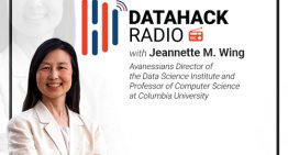 DataHack Radio #10: The Role of Computer Science in the Data Science World with Dr. Jeannette M. Wing