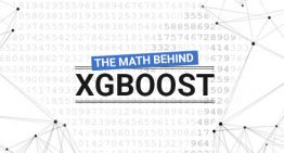An End-to-End Guide to Understand the Math behind XGBoost