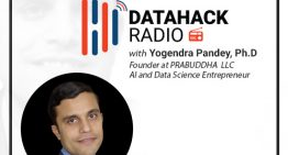 DataHack Radio #13: Data Science and AI in the Oil & Gas Industry with Yogendra Pandey, Ph.D.