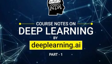 An Introductory Guide to Deep Learning and Neural Networks (Notes from deeplearning.ai Course #1)