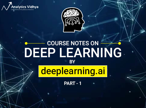 Introduction to Neural Networks, Deep Learning (Deeplearning ai course)
