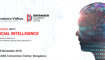 DataHack Summit 2018 is Almost Here – WHERE HUMANS MEET ARTIFICIAL INTELLIGENCE