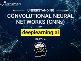A Comprehensive Tutorial to learn Convolutional Neural Networks from Scratch (deeplearning.ai Course #4)