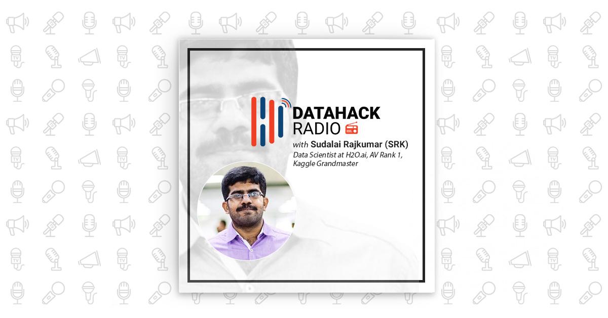 DataHack Radio: Advice for Data Scientists from a Kaggle Grandmaster