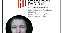 DataHack Radio #18: Andriy Burkov's Journey to Writing the Ultimate 100-Page Machine Learning Book