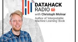 DataHack Radio #20: Building Interpretable Machine Learning Models with Christoph Molnar