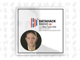 DataHack Radio #21: Detecting Fake News using Machine Learning with Mike Tamir, Ph.D.