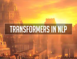 How do Transformers Work in NLP? A Guide to the Latest State-of-the-Art Models