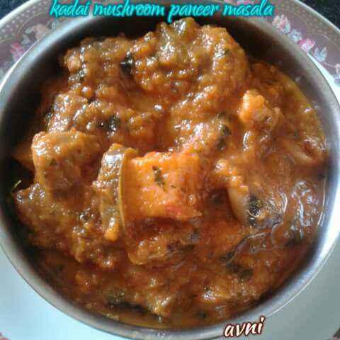 How to make Kadai Mushroom Paneer Masala (Restaurant style)