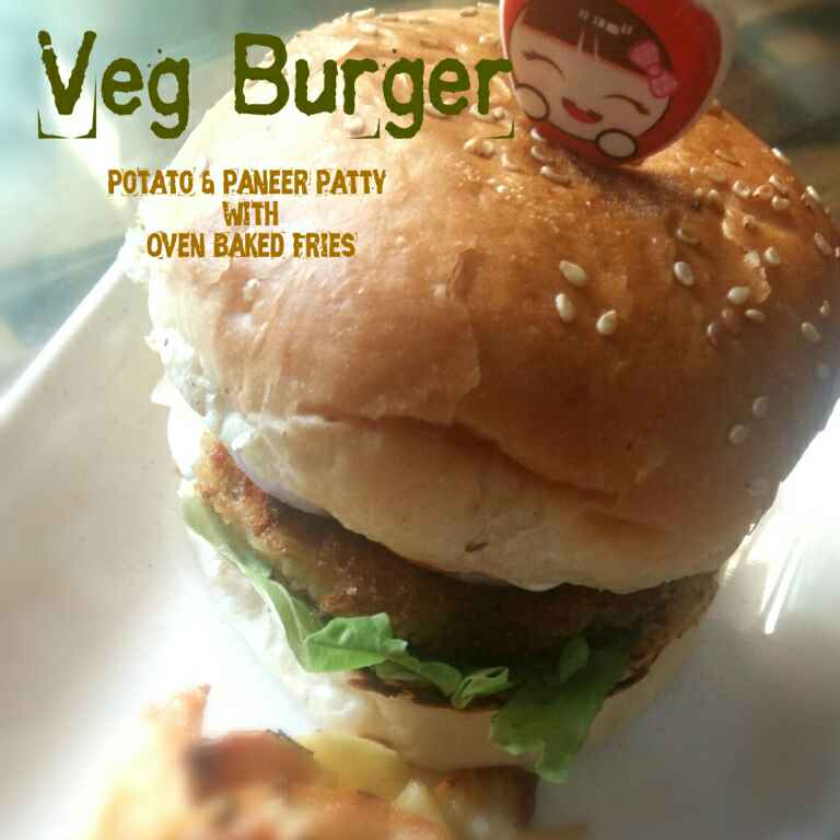 How to make Veg Burger(Potato-Paneer Patty) and  Oven Baked Fries