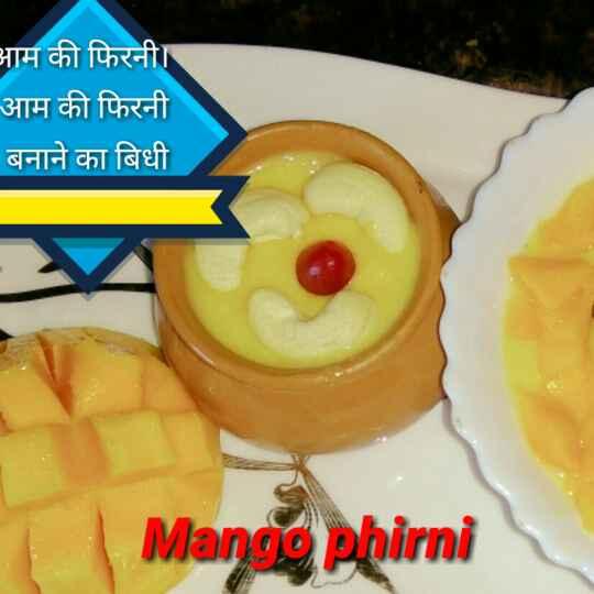 How to make Aam ki phirni