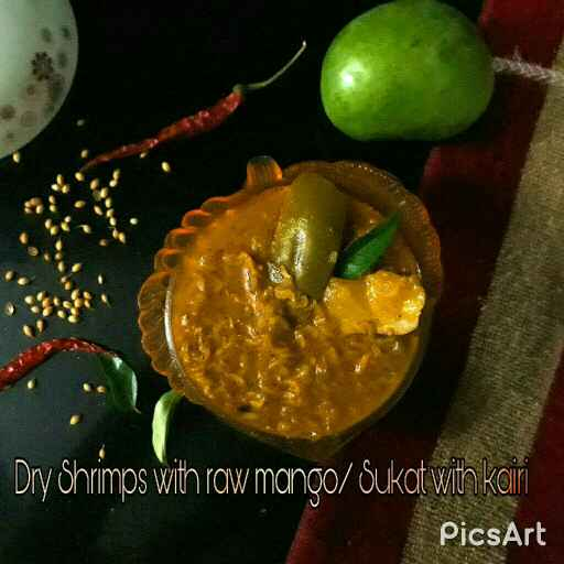 Photo of Dry Shrimps with raw mango / Sukat with kairi curry by Prachi Gaddam at BetterButter