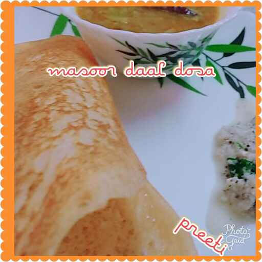 Photo of Masoor. Daal Dosa by preeti sharma at BetterButter