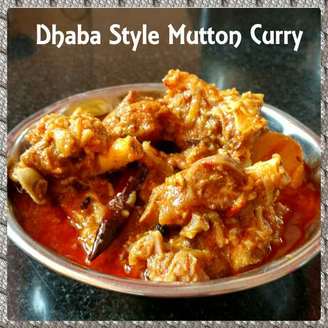 How to make Dhaba Style Mutton Curry