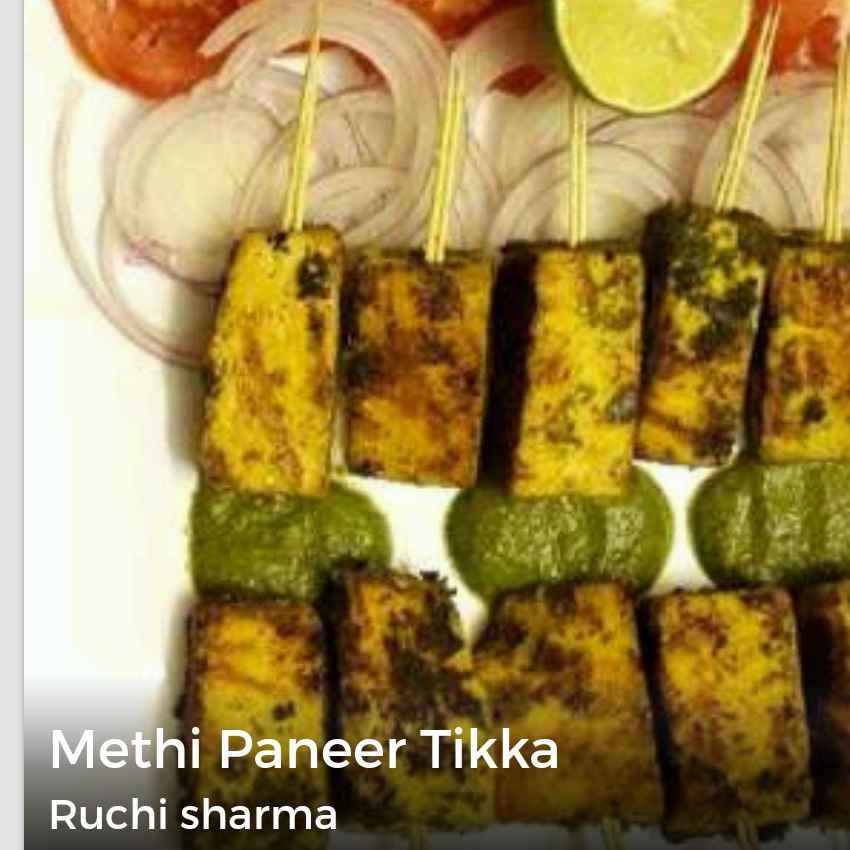 Photo of Methi paneer tikka by Ruchi sharma at BetterButter