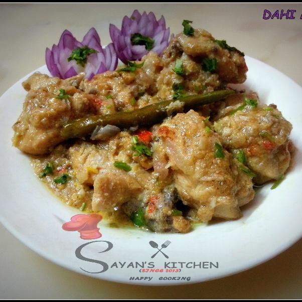 Photo of Dahi Chicken by Sayan Majumder at BetterButter