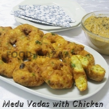 How to make MEDHU VADAS WITH CHICKEN