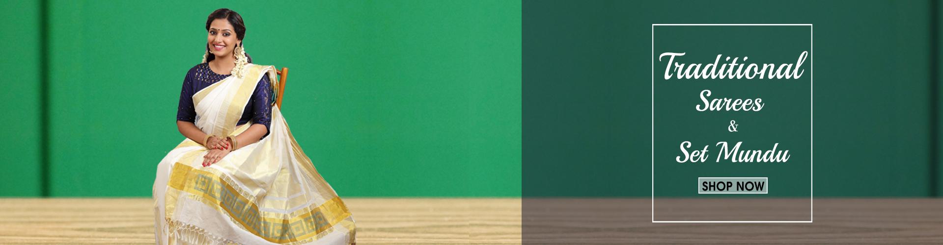 Traditional sarees & Set mundu