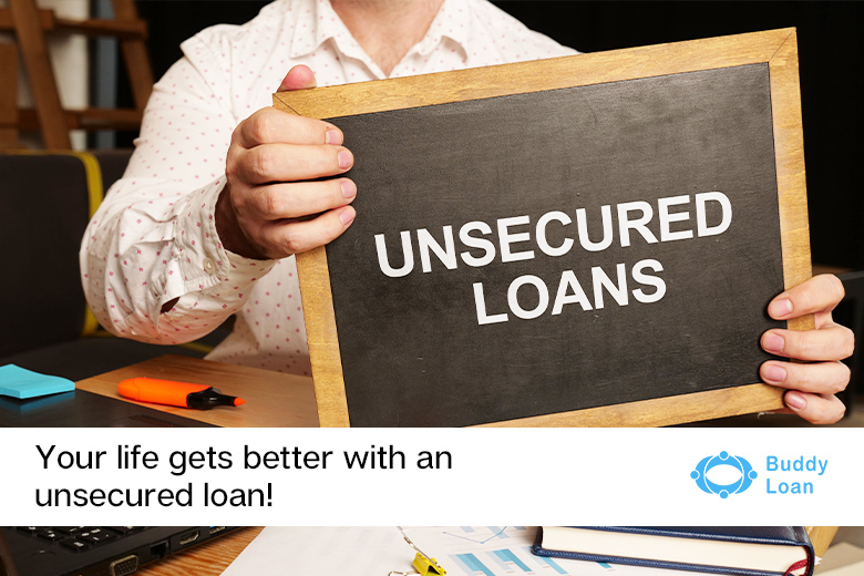 Your life gets better with an unsecured loan