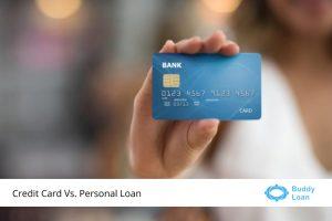Credit Card Vs. Personal Loan
