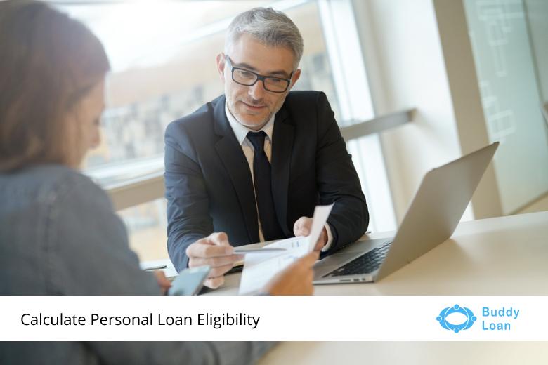 Personal Loan Eligibility - Buddy Loan