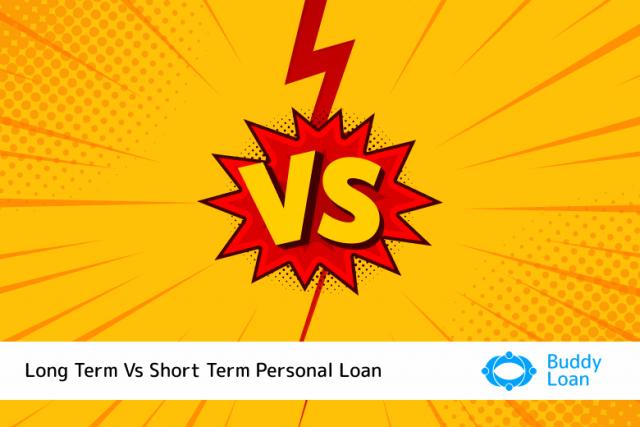 Long term Personal loans vs short term personal loans