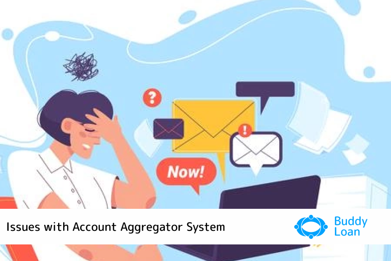 Issues with Account Aggregator System